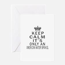 American Water Spaniel Keep Calm Des Greeting Card
