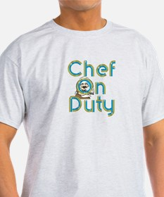 Chef on Duty T-Shirt