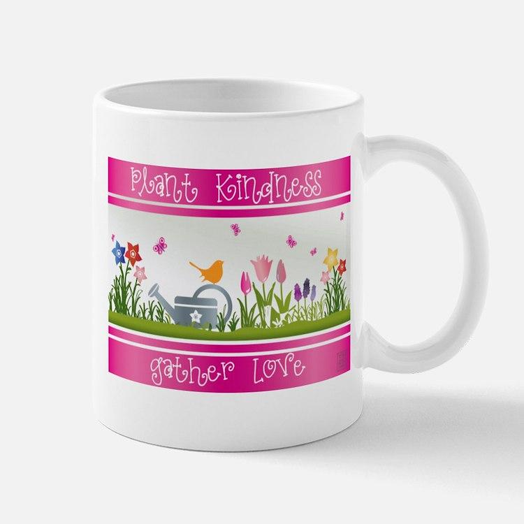 Plant Kindness Gather Love Mugs