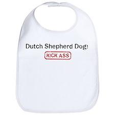 Dutch Shepherd Dogs Kick ass Bib