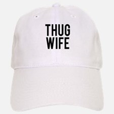 Thug Wife Baseball Baseball Cap