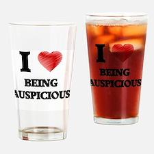 I Love BEING AUSPICIOUS Drinking Glass