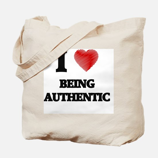 I Love BEING AUTHENTIC Tote Bag