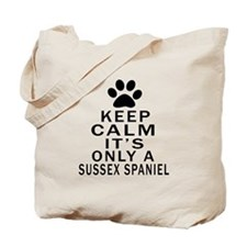 Keep Calm And Sussex Spaniel Tote Bag