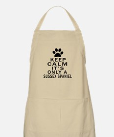 Keep Calm And Sussex Spaniel Apron