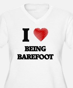 I Love BEING BAREFOOT Plus Size T-Shirt