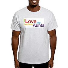 """""""I love my lesbian aunts"""" T-Shirt"""