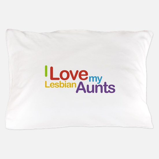 lesbianAunts.jpg Pillow Case