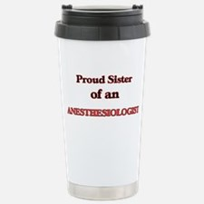 Proud Sister of a Anest Stainless Steel Travel Mug