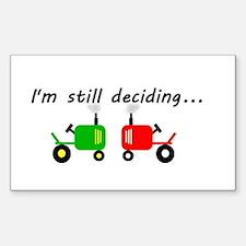 Still deciding Decal