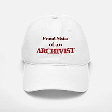 Proud Sister of a Archivist Baseball Baseball Cap