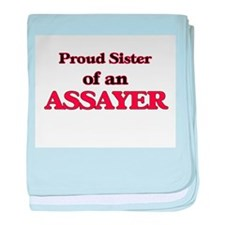Proud Sister of a Assayer baby blanket