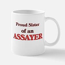 Proud Sister of a Assayer Mugs