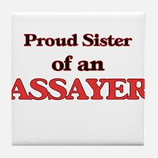 Proud Sister of a Assayer Tile Coaster