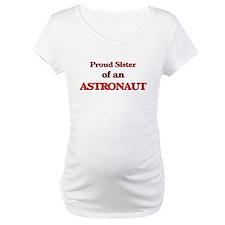Proud Sister of a Astronaut Shirt