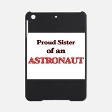 Proud Sister of a Astronaut iPad Mini Case
