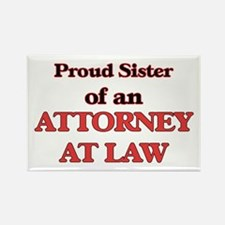 Proud Sister of a Attorney At Law Magnets