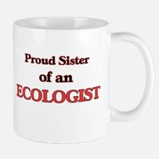 Proud Sister of a Ecologist Mugs