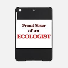 Proud Sister of a Ecologist iPad Mini Case