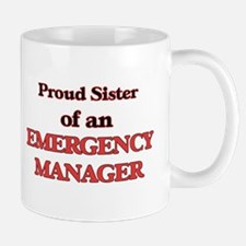 Proud Sister of a Emergency Manager Mugs