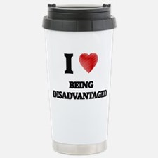 Being Disadvantaged Travel Mug