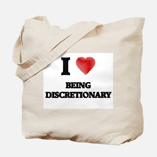 Being Discretionary Tote Bag