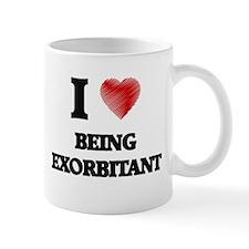 Being Exorbitant Mugs
