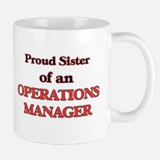 Proud Sister of a Operations Manager Mugs