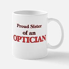 Proud Sister of a Optician Mugs