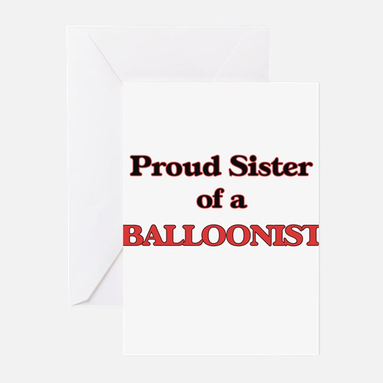 Proud Sister of a Balloonist Greeting Cards