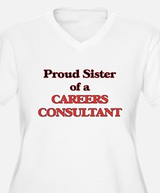 Proud Sister of a Careers Consul Plus Size T-Shirt