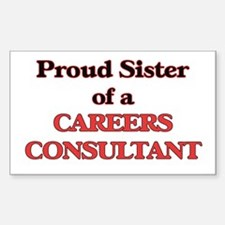 Proud Sister of a Careers Consultant Decal