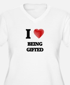 Being Gifted Plus Size T-Shirt