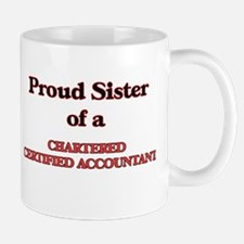 Proud Sister of a Chartered Certified Account Mugs