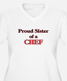Proud Sister of a Chef Plus Size T-Shirt