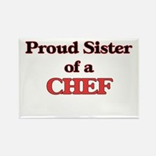 Proud Sister of a Chef Magnets