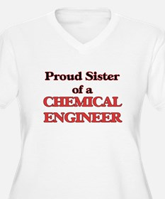 Proud Sister of a Chemical Engin Plus Size T-Shirt