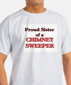Proud Sister of a Chimney Sweeper T-Shirt