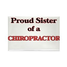 Proud Sister of a Chiropractor Magnets