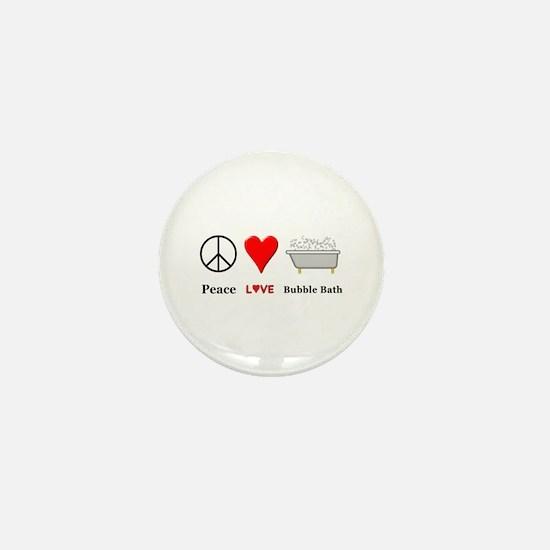 Peace Love Bubble Bath Mini Button