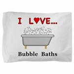 Love Bubble Baths Pillow Sham