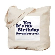 November 27th Birthday Tote Bag