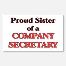 Proud Sister of a Company Secretary Decal