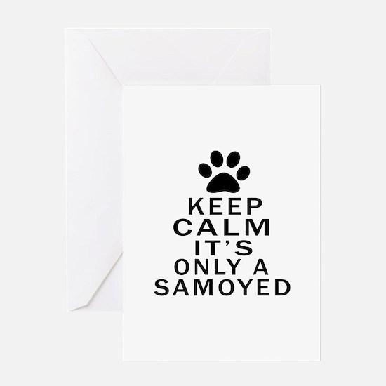Samoyed Keep Calm Designs Greeting Card