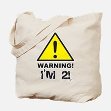Warning I'm 2 Tote Bag