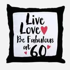 Live Love Fab 60 Throw Pillow