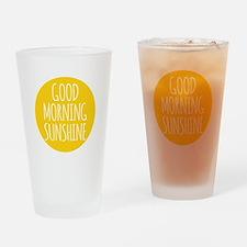 Good morning sunshine Drinking Glass