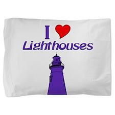 I love Lighthouses Pillow Sham