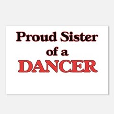 Proud Sister of a Dancer Postcards (Package of 8)