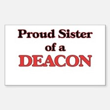Proud Sister of a Deacon Decal